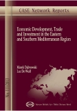 ECONOMIC DEVELOPMENT, TRADE AND INVESTMENT IN THE EASTERN AND SOUTHERN MEDITERRANEAN REGION