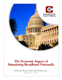 The Economic Impact of  Stimulating Broadband Nationally