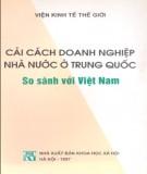 So sánh Trung Quốc với Việt Nam về việc cải cách doanh nghiệp nhà nước