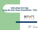 Giải pháp tích hợp tổng đại điện thoại SmartHotel - TDA