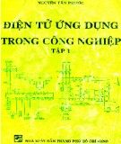 Ebook Điện tử ứng dụng trong công nghiệp (Tập 1) - Nguyễn Tấn Phước
