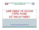 Giới thiệu về ngành công nghệ kỹ thuật nhiệt - ĐH Sư Phạm Tp. HCM