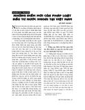 """Báo cáo """"Những điểm mới của pháp luật đầu tư nước ngoài tại Việt Nam """""""