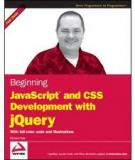 Beginning JavaScript and CSS Development with jQuery