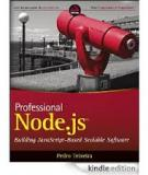 Professional Node.js: Building Javascript Based Scalable Software