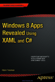 Windows 8 Apps Revealed Using XAML and C#
