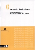 organic agriculture sustainabiblity markets and policies