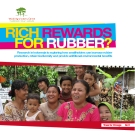 RICH REWARDS FOR RUBBER?