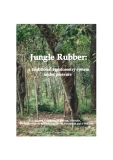 JUNGLE RUBBER: A TRADITIONAL AGROFORESTRY SYSTEM UNDER PRESSURE