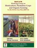 Working Group on Horticulture, Plantation Crops and Organic Farming for the XI Five Year Plan (2007-12)