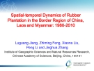 Spatial-temporal Dynamics of Rubber  Plantation in the Border Region of China,  Laos and Myanmar: 1980-2010
