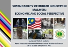 SUSTAINABILITY OF RUBBER INDUSTRY IN  MALAYSIA:  ECONOMIC AND SOCIAL PERSPECTIVE