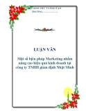 LUẬN VĂN: Một số bịên pháp Marketing nhằm nâng cao hiệu quả kinh doanh tại công ty TNHH giám định Nhật Minh