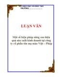 LUẬN VĂN: Một số biện pháp nâng cao hiệu quả sản xuất kinh doanh tại công ty cổ phần tôn mạ màu Việt – Pháp