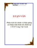 LUẬN VĂN: Phân tích tài chính và biện pháp cải thiện tình hình tài chính tại CTCP Cảng Vật Cách