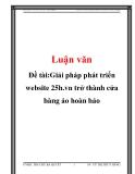 Đề tài:Giải pháp phát triển website 25h.vn trở thành cửa hàng ảo hoàn hảo