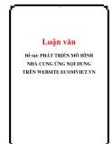 Đề tài: PHÁT TRIỂN MÔ HÌNH NHÀ CUNG ỨNG NỘI DUNG TRÊN WEBSITE ECOMVIET.VN