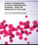 CLINICAL EPIDEMIOLOGY OF ACUTE LYMPHOBLASTIC LEUKEMIA - FROM THE MOLECULES TO THE CLINIC