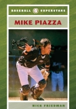 BaseBall superstars  Mike Piazza
