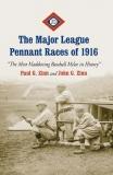 The Major League Pennant Races of 1916