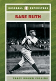 Baseball Superstars Babe Ruth
