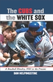 The Cubs and the White Sox