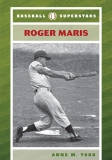 Baseball Superstars Roger Maris