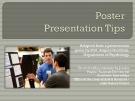 POSTER PRESENTATION TIPS