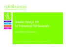 Graphic Design 101   for Marketing Professionals