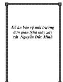Ðề án bảo vệ môi trường đơn giản Nhà máy xay xát  Nguyễn Đức Minh