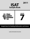 ISAT Sample Book 7: Sample Items for Reading,Mathematics, and Science 2011