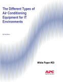 The Different Types of Air Conditioning  Equipment for IT  Environments
