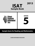 ISAT Sample Book 5: Sample Items for Reading and Mathematics 2013