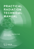 PRACTICAL RADIATION TECHNICAL MANUAL PERSONAL PROTECTIVE  EQUIPMENT