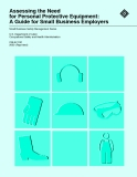 Assessing the Need for Personal Protective Equipment: A Guide for Small Business Employers