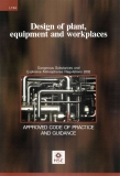 Design of plant,  equipment and workplaces