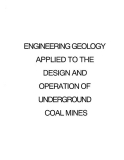 engineering geology applied to the design and operation of ungerground coal mines
