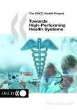 towards high performing health systems