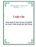 Luận văn: Hoàn thiện tổ chức kế toán TSCĐHH tại công ty kinh doanh nhà Hải Phòng