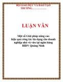 LUẬN VĂN: Một số Giải pháp nâng cao hiệu quả công tác tín dụng cho doanh nghiệp nhỏ và vừa tại ngân hàng BIDV Quảng Ninh