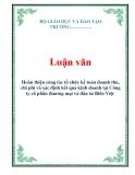 Luận văn kế toán mẫu : Hoàn thiện công tác tổ chức kế toán doanh thu, chi phí và xác định kết quả kinh doanh tại Công ty cổ phần thương mại và đầu tư Biển Việt
