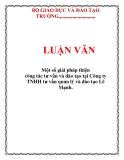 LUẬN VĂN: Một số giải pháp thiện công tác tư vấn và đào tạo tại Công ty TNHH tư vấn quản lý và đào tạo Lê Mạnh