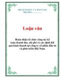 Luận văn kế toán : Hoàn thiện tổ chức  kế toán doanh thu, chi phí và xác định kết quả kinh doanh ở  công ty cổ phần đầu tư & phát triển Hải Nam