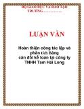 Luận văn Hoàn thiện công tác lập và phân tích Bảng cân đối kế toán tại công ty TNHH Tam Hải Long