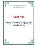 Luận văn: Hoàn thiện công tác lập và phân tích Bảng cân đối kế toán tại Công ty TNHH CN Nhôm Thành Long