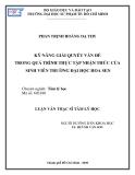 luận văn: KỸ NĂNG GIẢI QUYẾT VẤN ĐỀ TRONG QUÁ TRÌNH THỰC TẬP NHẬN THỨC CỦA SINH VIÊN TRƯỜNG ĐẠI HỌC HOA SEN