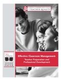 EFFECTIVE CLASSROOM MANAGEMENT: TEACHER PREPARATION AND PROFESSIONAL DEVELOPMENT