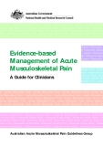 Evidence-based Management of Acute Musculoskeletal Pain