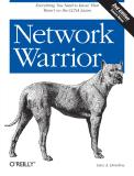 Network Warrior, 2nd Edition