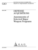 defense acquisitions assessments of selected major weapon programs